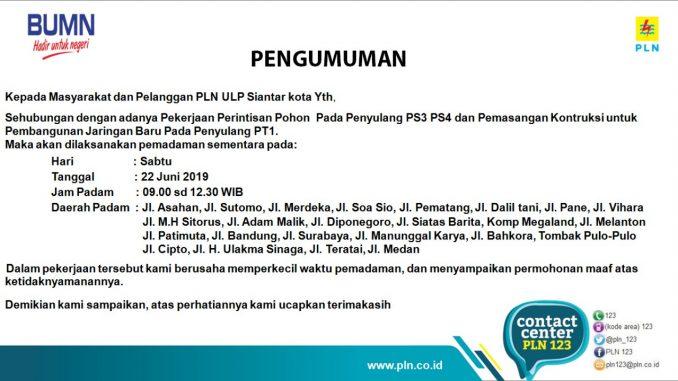 Info Pemadaman Listrik Wilayah Siantar 22 Juni 2019
