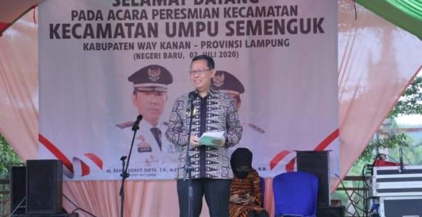Kecamatan Umpu Semenguk Kabupaten Way Kanan diresmikan oleh Pemerintah Provinsi Lampung, acara peresmian dipusatkan di Eks RSUD Zainal Abidin Pagar Alam Kampung Negeri Baru, Kamis, (2/7/2020).