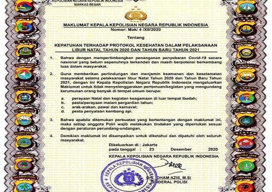 Kapolri Jenderal Idham Azis menerbitkan Maklumat bernomor Mak/4/XII/2020 tentang Kepatuhan Terhadap Protokol Kesehatan Dalam Pelaksanaan Libur Natal Tahun 2020 dan Tahun Baru 2021, tanggal 23 Desember 2020.