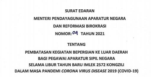Pembatasan mobilitas bagi ASN ini tercantum dalam Surat Edaran Menteri PANRB No. 4/2021