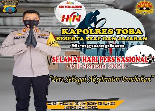 Kapolres Toba AKBP Akala Fikta Jaya, S.ik, MH mengucapkan Selamat Hari Pers Nasional (HPN) 2021 kepada seluruh wartawan di Kabupaten Toba