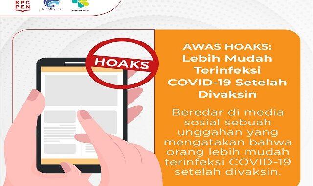 """Awas Hoaks """"Lebih Mudah Terinfeksi COVID-19 Setelah Divaksin"""""""