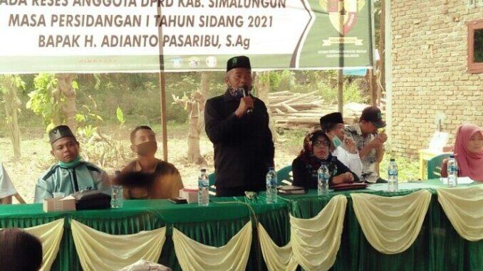 ANGGOTA komisi I DPRD Kabupaten Simalungun dari Fraksi PPP, H Adianto Pasaribu S.Ag gelar Reses Masa Persidangan I Tahun 2021 , Senin (15/03/2021) sekira pukul 14.00 WIB